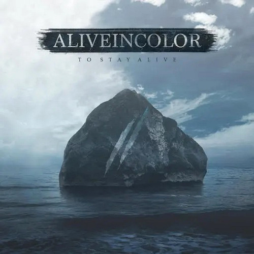 Alive In Color - To Stay Alive