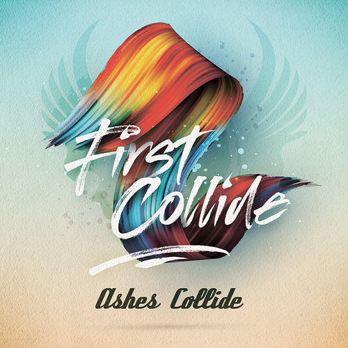 Ashes Collide - First Collide