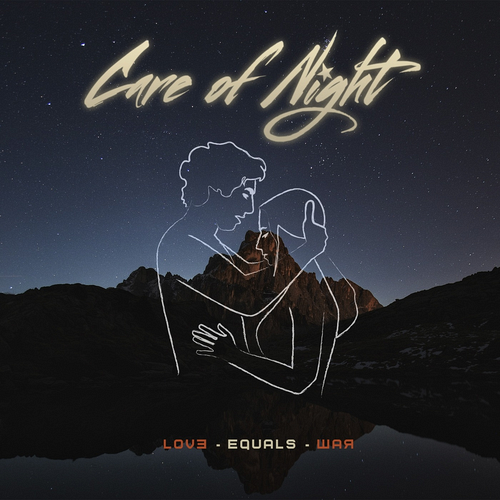 Care Of Night - Love Equals War