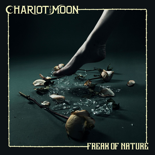 Chariot The Moon - Freak Of Nature