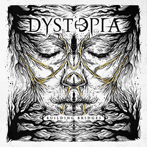 Dystopia - Building Bridges