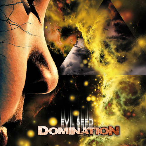 Domination - Evil Seed
