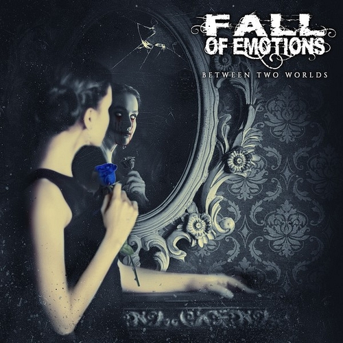Fall Of Emotions - Between Two Worlds