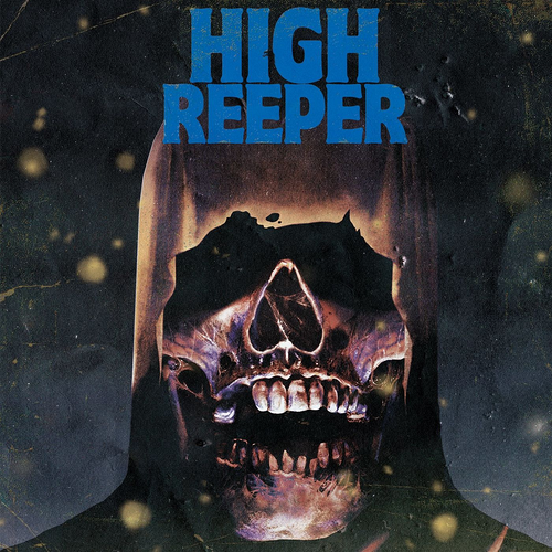High Reeper - High Reeper (Repress)