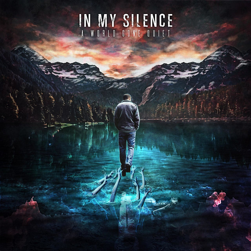 In My Silence - A World Gone Quiet