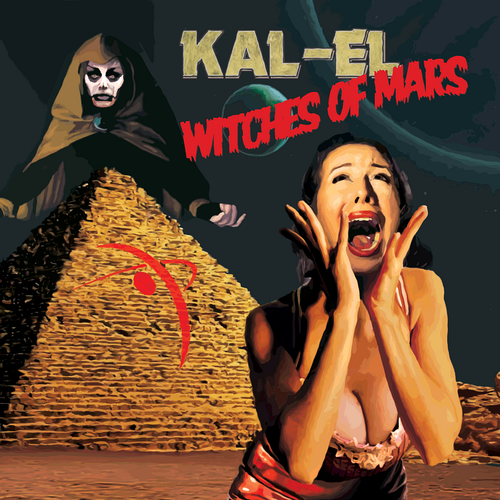 Kal-El - Witches Of Mars