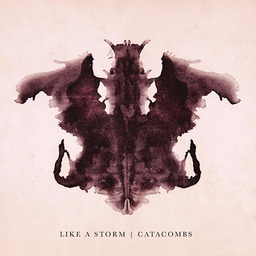 Like A Storm - Catacombs