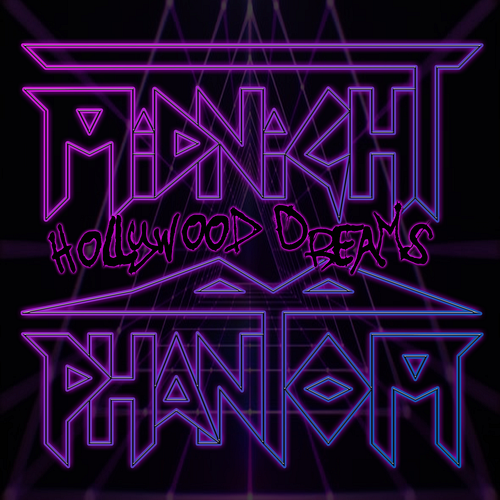 Midnight Phantom - Hollywood Dreams