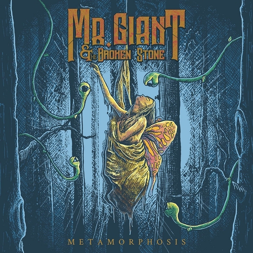 Mr. Giant & The Broken Stone - Metamorphosis