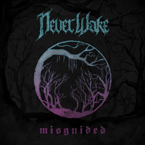 Neverwake - Misguided