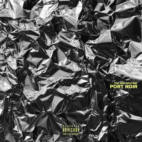 Port Noir - The New Routine