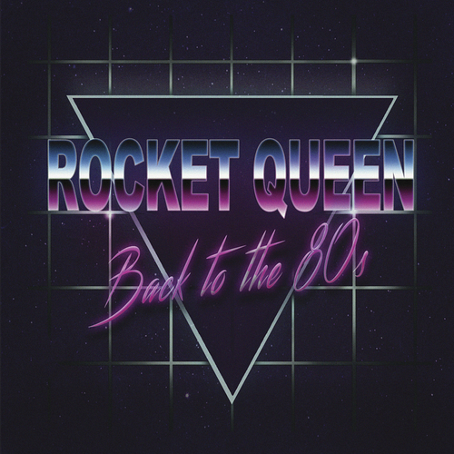 Rocket Queen - Back To The 80's