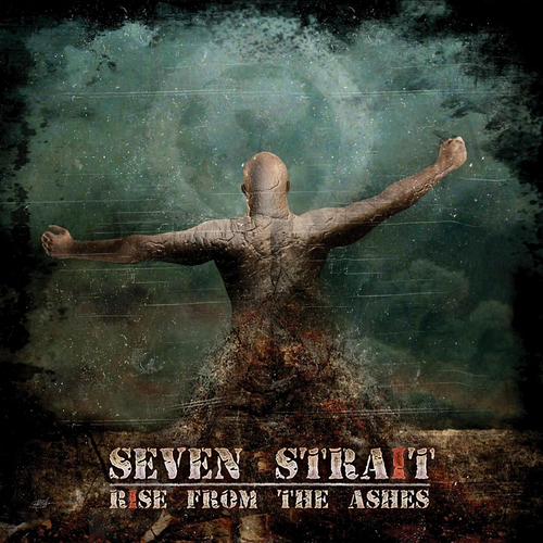 Seven Strait - Rise From The Ashes