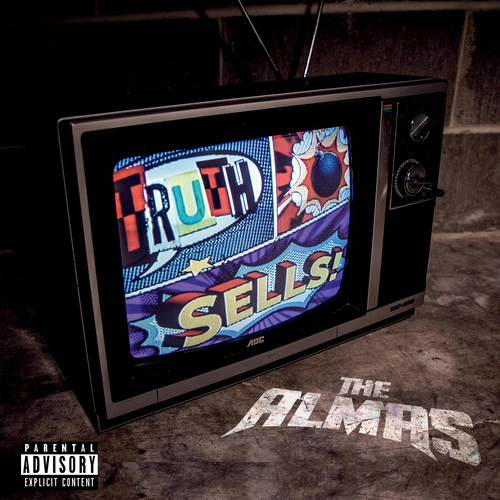 The Almas - Truth Sells