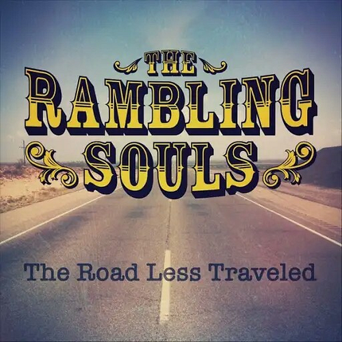 The Rambling Souls - The Road Less Traveled