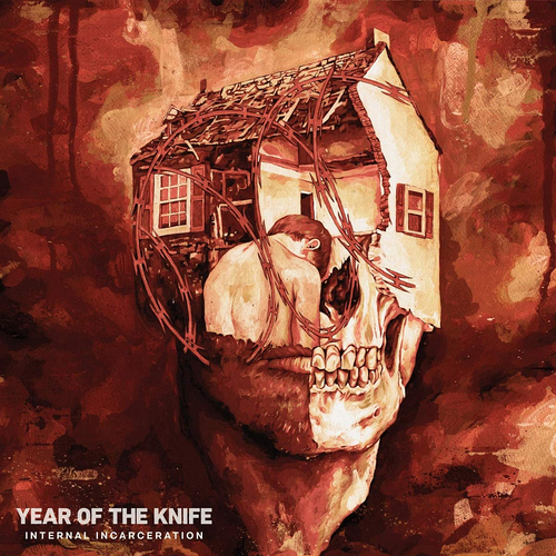 Year Of The Knife - Internal Incarceration